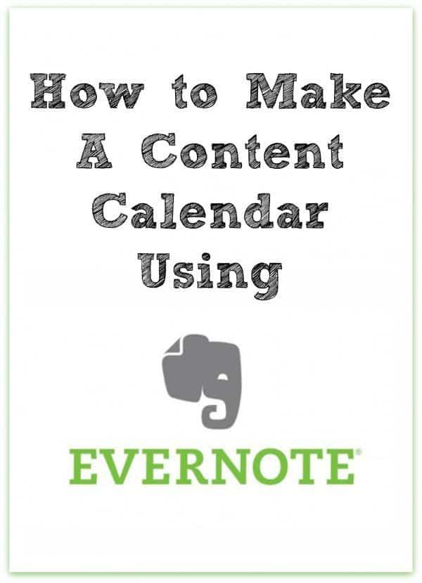 How To Make A Content Calendar Using Evernote The Noshery