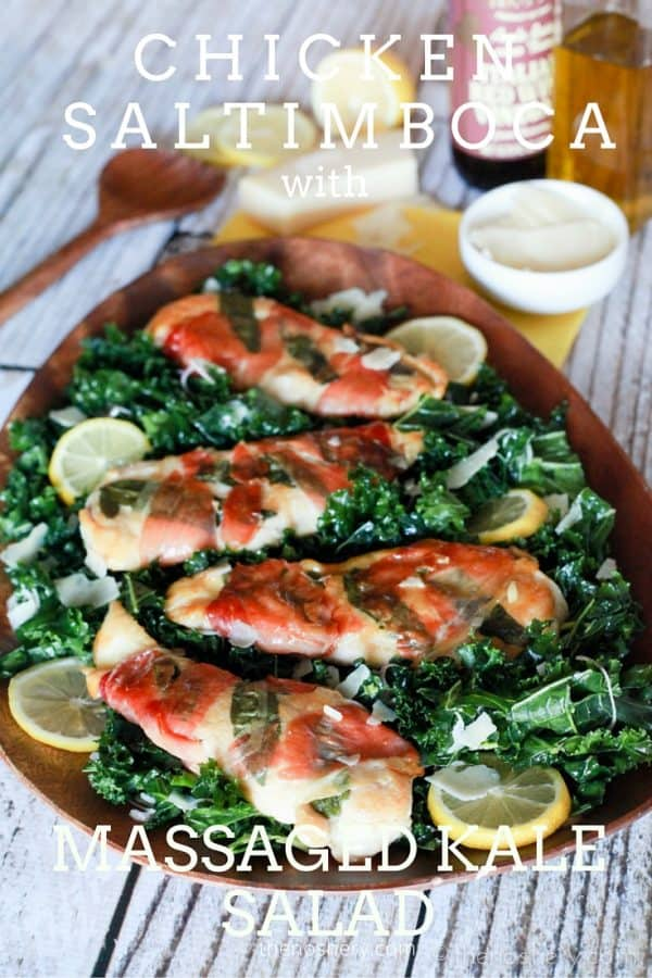 Chicken Saltimboca with Massaged Kale Salad - TheNoshery.com