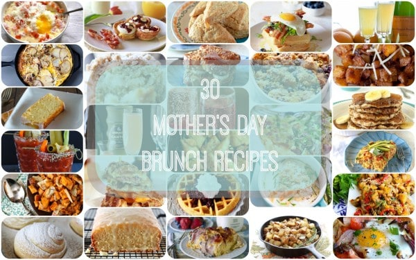 30 Mother's Day Brunch Recipes