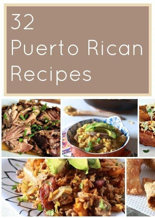 32 Puerto Rican Recipes The Noshery
