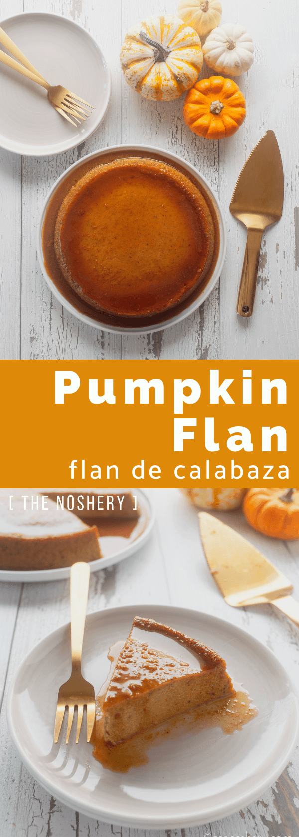 Pumpkin Flan | Pumpkin pie step aside. Everthing that you love about flan, pumpkin, and pumpkin spice are combined to make this amazing dessert. | The Noshery
