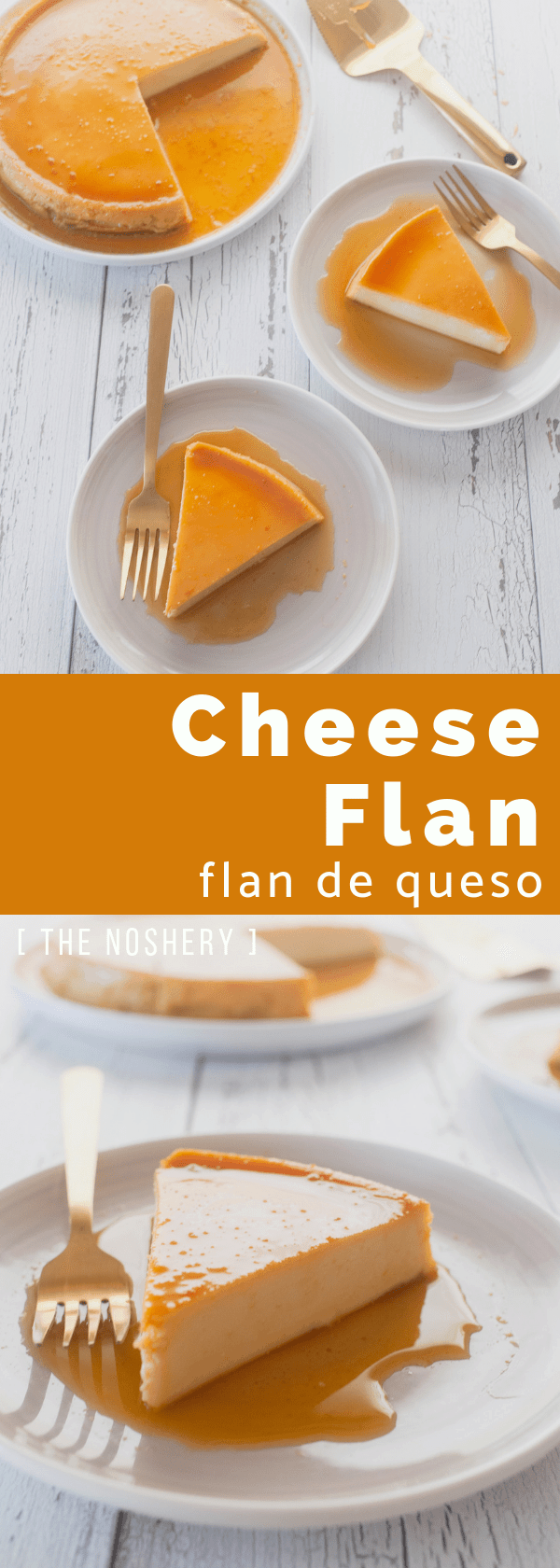 Cheese Flan (Flan de Queso) | Flan is a traditional holiday treat. This cheese flan is the perfect combination of custard and cheesecake. | The Noshery