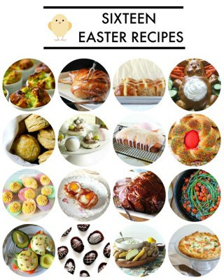 Sixteen Easter Recipes