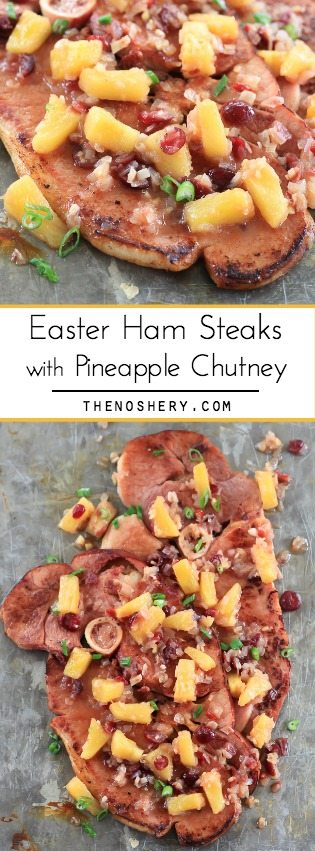 Easter Ham Steaks with Pineapple Chutney | TheNoshery.com - @thenoshery