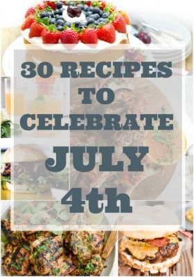 30 Recipes to Celebrate The 4th of July