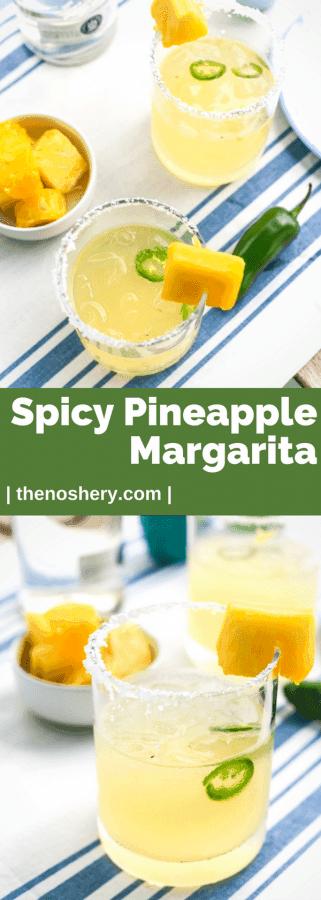 Spicy Pineapple Margarita | The Noshery
