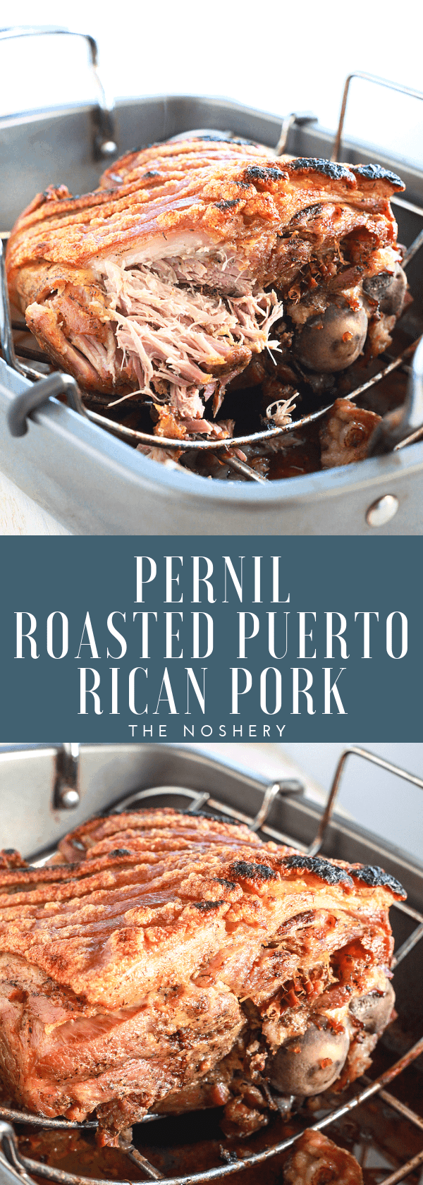 Pernil - Roasted Puerto Rican Pork | Traditionally pernil is served during the holidays but it can be enjoyed year round. Pernil is a slow roasted pork shoulder with tender meat and crispy skin. | The Noshery