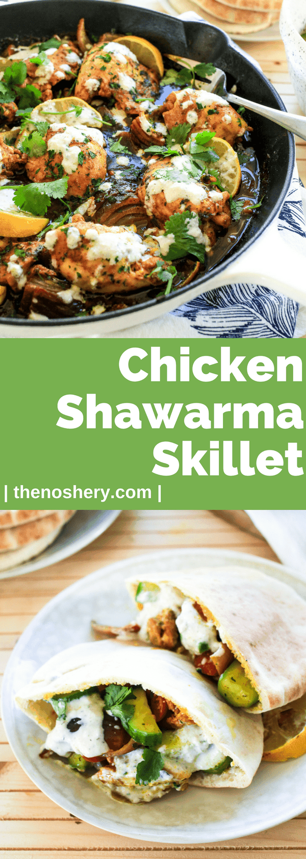 Chicken Shawarma Skillet | This baked chicken shawarma skillet is an adaptation of the popular middle eastern street food. This flavor bomb is the perfect weeknight meal. | The Noshery