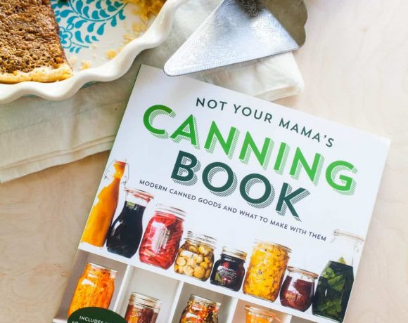 Not Your Mama's Canning Book: Maple Bourbon Pecan Pie