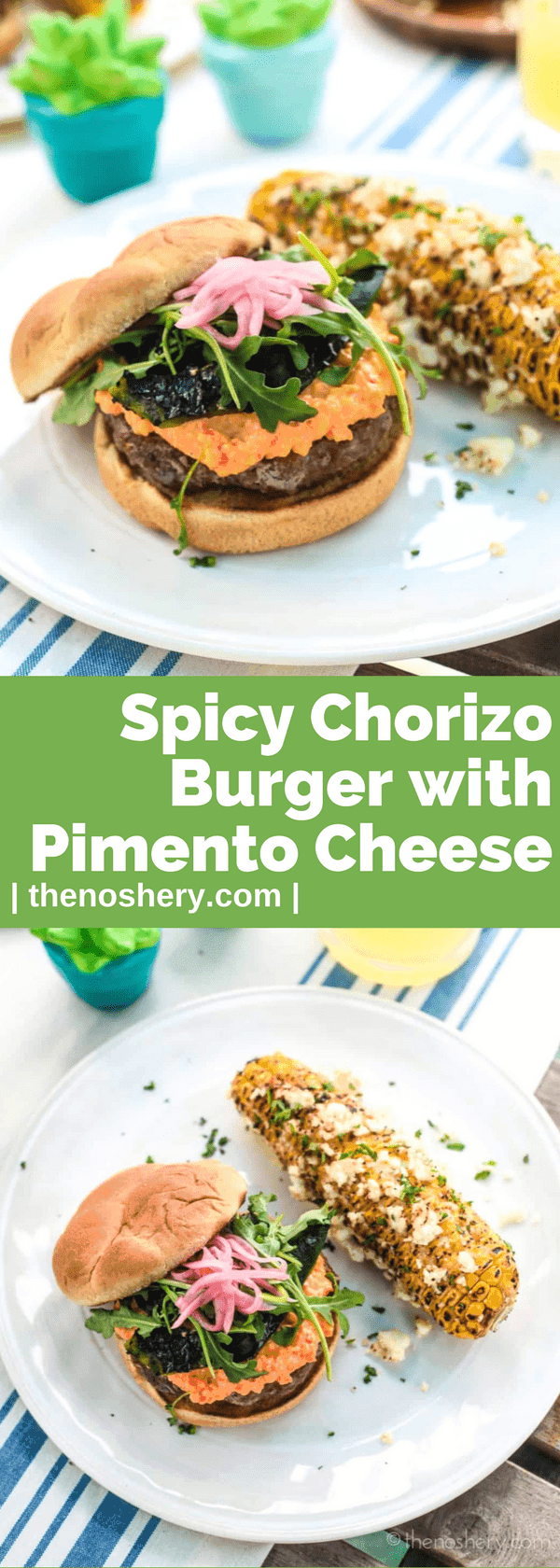 Spicy Chorizo Burger with Pimento Cheese | If you like your burger spicy and juicy I present you with your new favorite burger! The patty is made with a mixture of beef and pork chorizo. | The Noshery