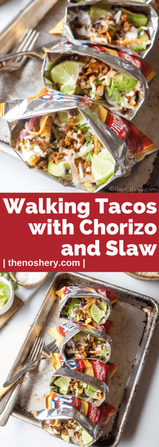 Walking Tacos and Chorizo and Slaw | The Noshery