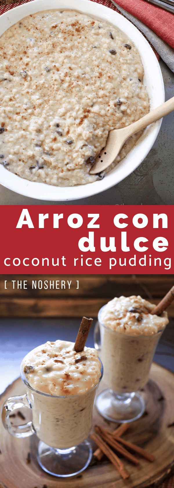 Arroz Con Dulce (Coconut Rice Pudding) | Arroz con dulce is a traditional Puerto Rican dessert made with rice, coconut milk, and spices. It's creamy, spiced, and one of my favorite desserts. | The Noshery
