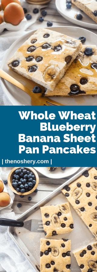 Fluffy Whole Wheat Blueberry Banana Sheet Pan Pancakes | The Noshery