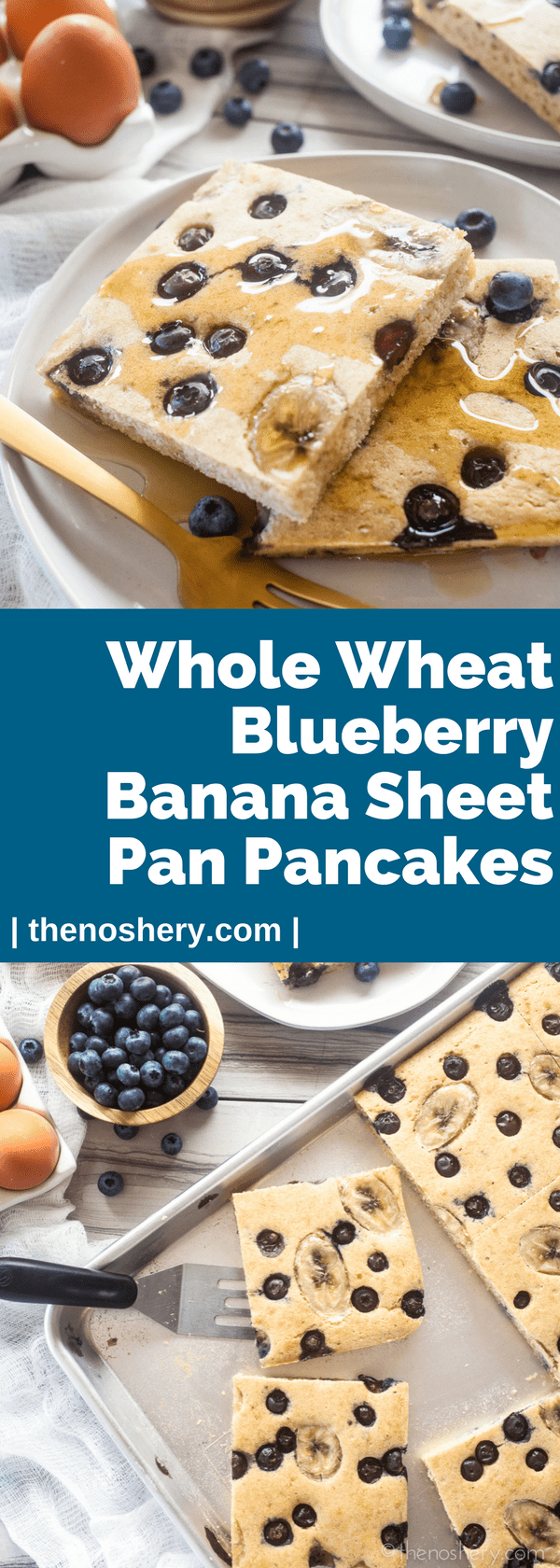 Fluffy Whole Wheat Blueberry Banana Sheet Pan Pancakes | Soft light and fluffy whole wheat oven baked pancakes for breakfast or brunch. The best way to feed a crowd, and easy to make. | The Noshery