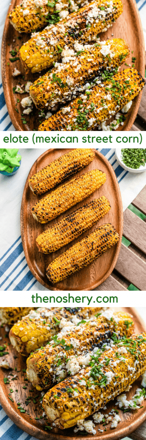 Elote Corn (Mexican Street Corn) | The Noshery