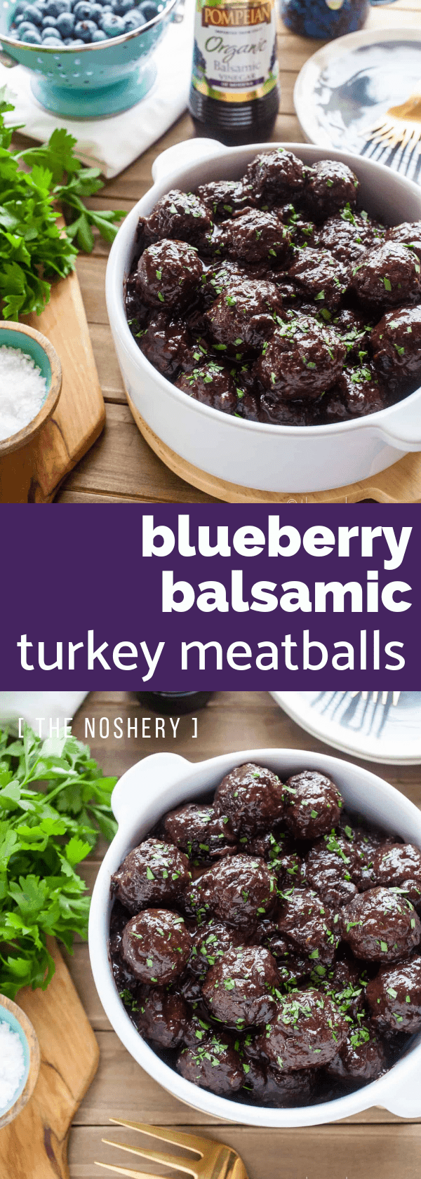 Blueberry Balsamic Turkey Meatballs | These meatballs are made with seasoned lean ground turkey and tossed in a simple sauce made of blueberries and balsamic vinegar. | The Noshery