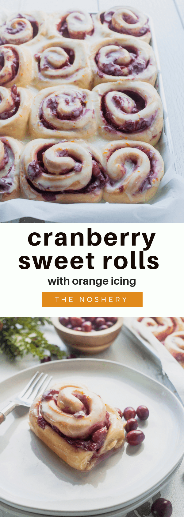 Cranberry Sweet Rolls with Orange Icing | Sweet bread rolls filled with spiced tart cranberry sauce and topped with a sweet orange icing. A great treat for Christmas morning. | The Noshery
